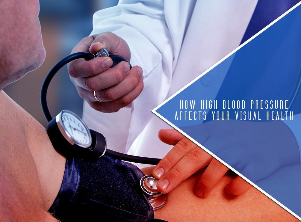 ac9dd19141 How-High-Blood-Pressure-Affects-Your-Visual-Health.jpg